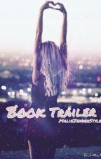 Book Trailer by MalieJennerStyles