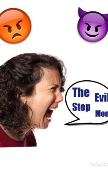 The Evil Step-Mom
