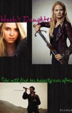 Hook's Daughter: OUAT fanfic by weasley_68