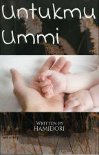 Untukmu Ummi by HaMidori