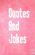 Quotes and Jokes by StrawberryBabies