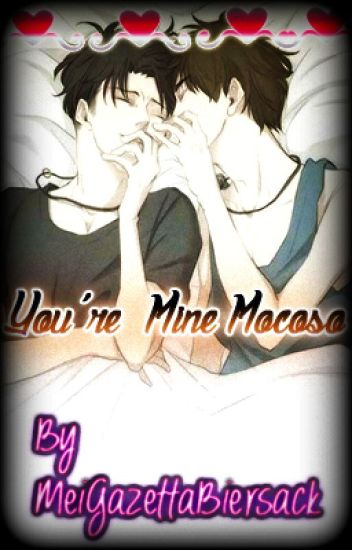 You're mine mocoso (levi x eren)