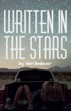 Written in the Stars by HeR0believer