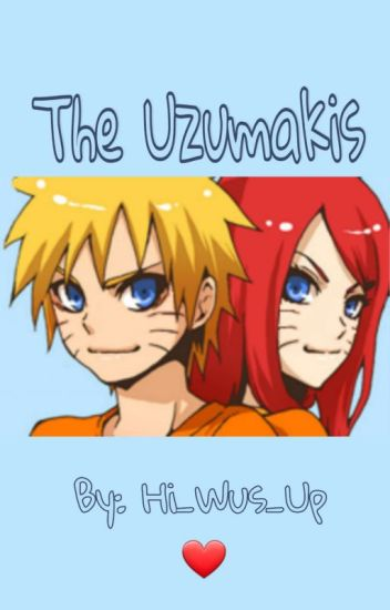 The Uzumaki's (Under Editing)