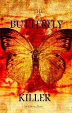 The Butterfly Killer by Lilium_Floris