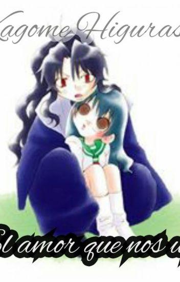 Naraku y Kagome-El amor que nos une-