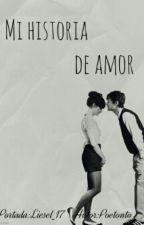 Mi historia de amor by Poetonto