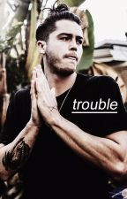 Trouble | Nate Maloley by im-toxic