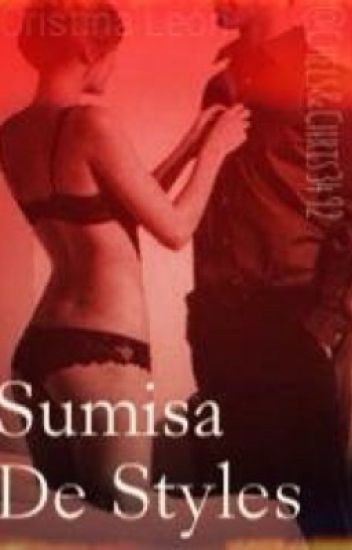Sumisa De Styles [Harry & Tú]