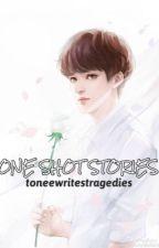 One Shot Stories. by toneewritestragedies