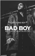 Bad boy... ( Nate Maloley y tu) (Actualizaciones Lentas) by andrea_Gaskarth