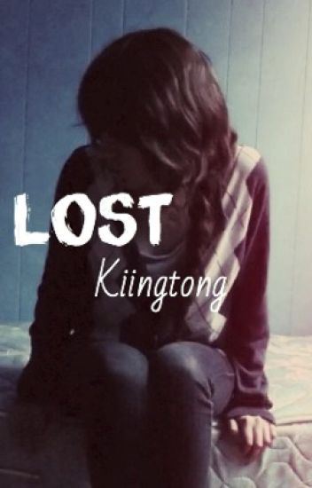 Lost // A Kiingtong Fanfiction Series to Always