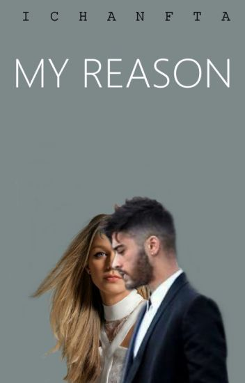 My Reason [COMPLETED // ZAYN's]