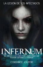 INFERNUM (#2 La legión de los infectados) by MsConstanceJouffre