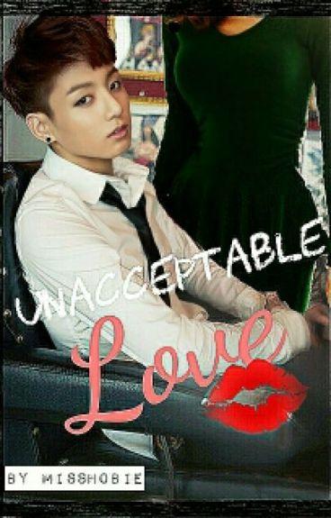 Unacceptable Love (BTS JUNGKOOK FANFIC)