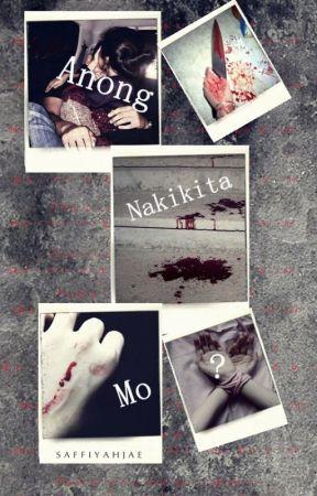 Anong Nakikita Mo? (OS) by StalkingSaffiyah