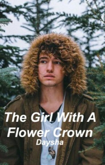 The Girl With A Flower Crown ● Jc Caylen