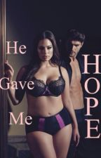 He Gave Me Hope by ScandalxLover_Mar