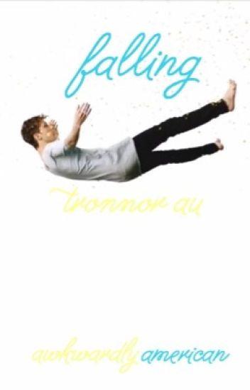 falling; a tronnor au