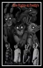 Five Nights At Freddy's x 5SOS ( Español ) En edición. by ZandyStylinson
