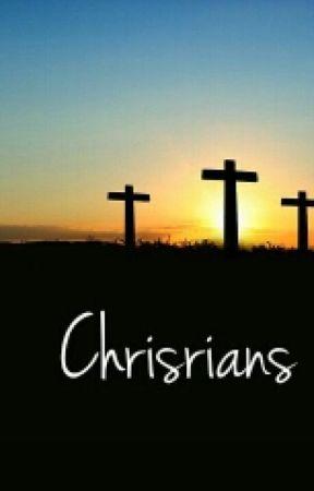 Christians by BabyLionRawr