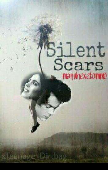 Silent scars/ Harry Styles FF