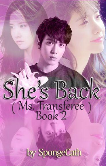 She's Back (Ms. Transferee Book 2)