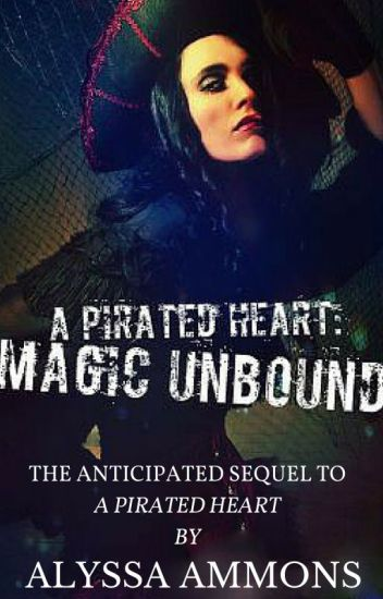 A Pirated Heart: Magic Unbound
