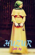 HUZUR by iayllyy