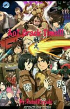 AoT Crack Time!!!! by RebelRoyale