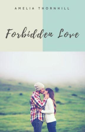 Forbidden Love by AmeliaThornhill