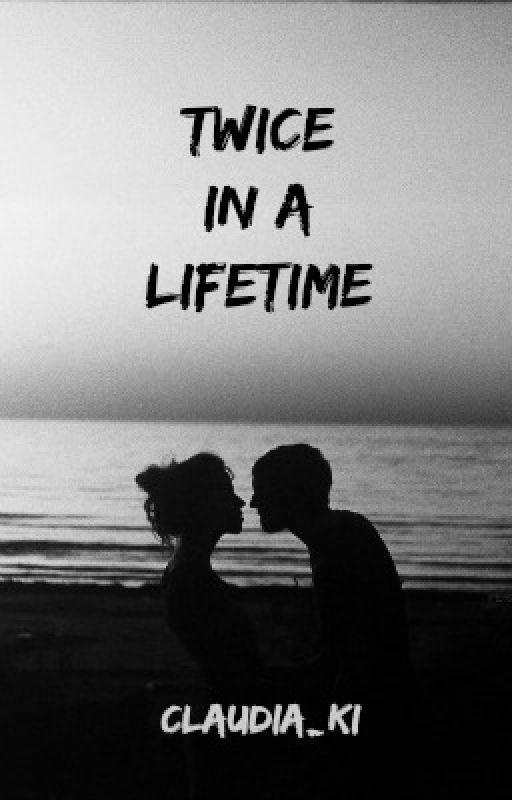 * Twice in a Lifetime by Claudia_Ki