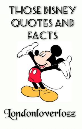 Those Disney Quotes and facts - Snow White - Wattpad