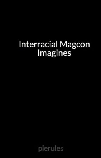 Interracial Magcon Imagines (BWWM)