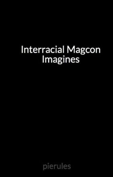 Interracial Magcon Imagines (BWWM)