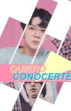 Quiero Conocerte || Sehun [EDICIÓN]  by yourlemonade