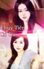[GL - Hiện Đại - Incest] [Edit] Thủy Tiên Có Gai - Minh Dã by ThinThinMc