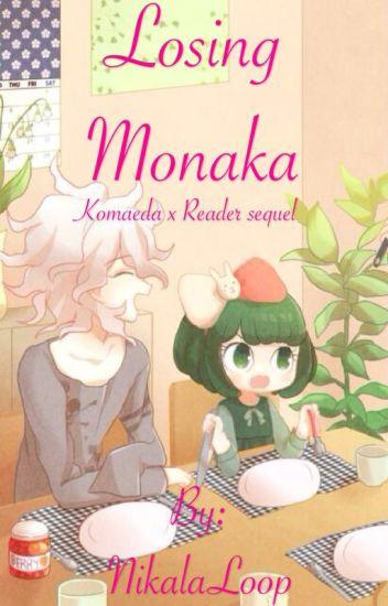 Losing Monaka (LOSINGHOPE Komaeda x Reader sequel)