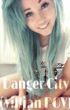 Danger city (Villian POV) by GeraldineKimm
