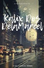 HBS II: Falling for Kalix Dos Dela Marcel by Diyosangwriter