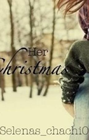 Her Christmas by Selenas_chachi0