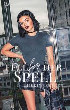 Fell For Her Spell ✔ by bieberfever206