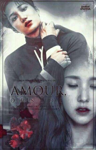 Amour, obsede (FF Kai EXO)