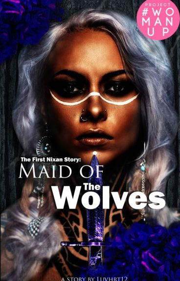 Maid of The Wolves #Wattys2016