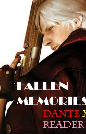 Fallen Memories [DanteXReader]