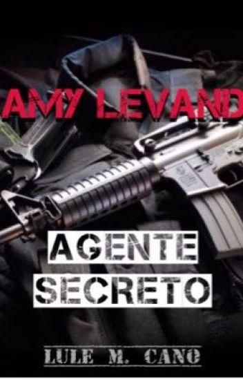 Amy Levand: Agente Secreto (Por Editar) #PGP2017