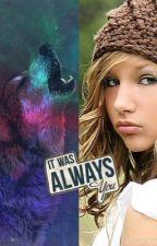 It Was Always You by oreobooks16