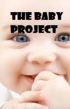 The Baby Project by Lisa-Rose-Queen
