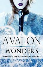 Avalon Wonders. by juzamx3