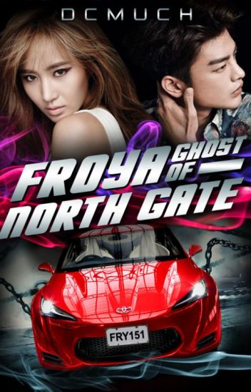 Froya: Ghost of North Gate (Tag-Lish)